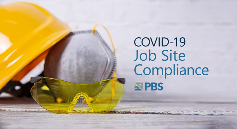 COVID-19 Job Site Compliance Services by PBSUSA